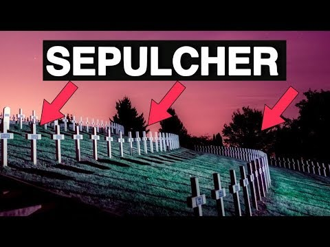Learn English Words - SEPULCHER - Meaning, Vocabulary With Pictures And Examples