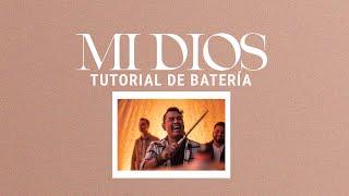 MI DIOS  - Tutorial de Batería Oficial - Miel San Marcos