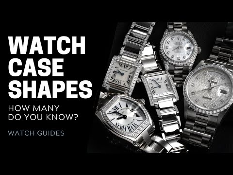 Watch Case Shapes: How Many Do You Know? | SwissWatchExpo [Watch History]