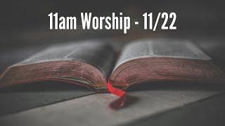 11am Worship 11/23