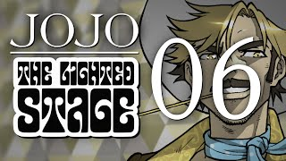 JoJo: The Lighted Stage - Chapter 06