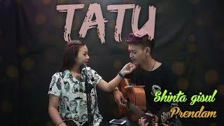 Download lagu Tatu - Arda / didi kempot cover Shinta gisul ft Prendam tio