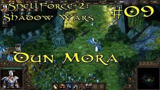 SpellForce 2: Shadow Wars Episode 9 - Dun Mora