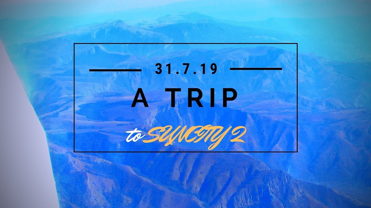 Download TRIP TO SUN CITY (part 2)  aviation.music.life 