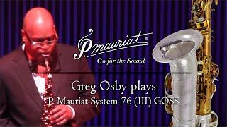 The Greg Osby Signature Series Alto Sax - P. Mauriat