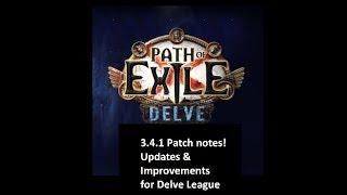 [Delve] 3.4.1 Patch notes! Updates & improvements to Delve!