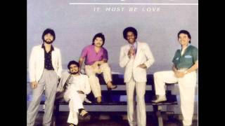 The Latinos - It Must Be Love