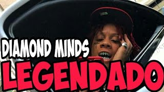 Trippie Redd - Diamond Minds ft. Tory Lanez & Elliot Trent(Legendado)