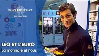 Banque de France : La monnaie et nous