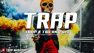 Trap & Twerk Music Remix 2019 [MUNZAAD] #1