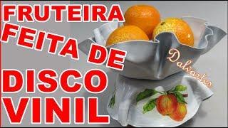 FRUTEIRA FEITA DE DISCO DE VINIL
