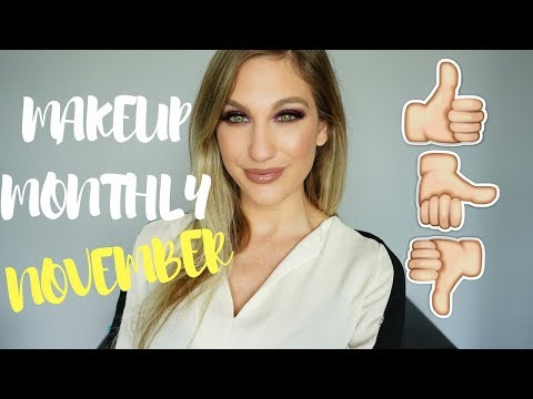 MAKEUP MONTHLY │ FAVES, FAILS & FINE PRODUCTS │ NOVEMBER 2017