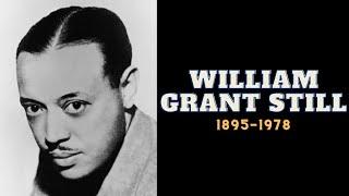 We, Too, Sing America | Episode 11: William Grant Still