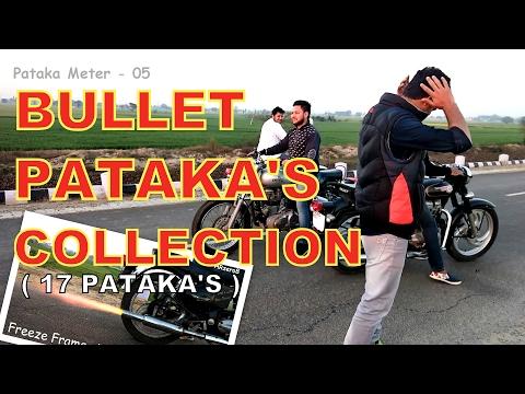 Bullet Pataka's Collection ( How to make pataka sound )
