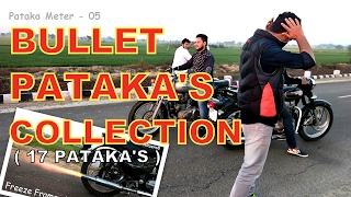 Bullet Pataka's Collection ( How to make pataka sound )