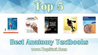 Top 5 Best Anatomy Textbooks 2019 - Learn Anatomy easily!