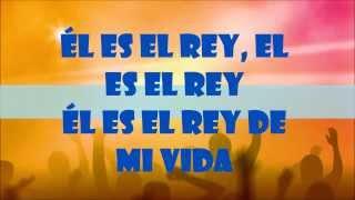El Es Rey - Danilo Montero LETRA