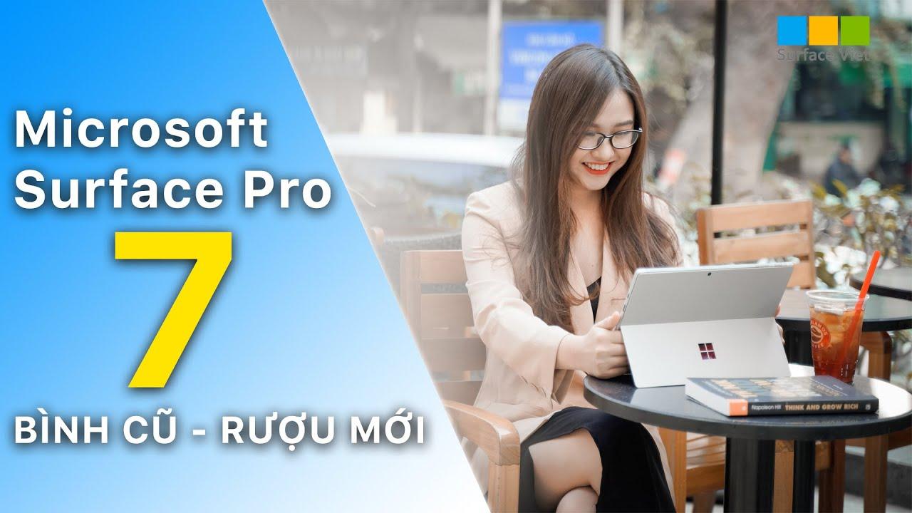 Đánh giá chi tiết Surface Pro 7   Tablet chạy Windows mạnh mẽ nhất