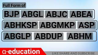 || MANish || Full form (political party) part.2. ASP , BJP etc ||
