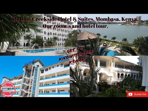 CityBlue Creekside Hotel & Suites, Mombasa, Kenya / Our Rooms And Hotel Tour & Review.