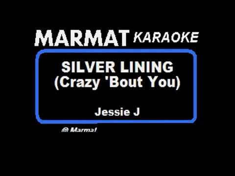 Jessie J - Silver Lining (Crazy 'Bout You) - Marmat Karaoke