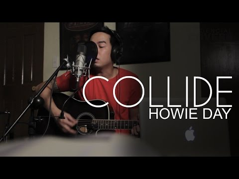 Collide - Howie Day Cover