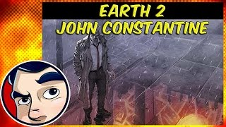 """Earth 2 """"John Constantine"""" - Complete Story"""