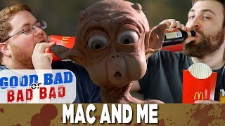 Mac and Me - Good Bad or Bad Bad #69
