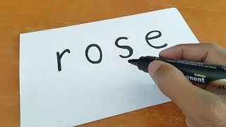 Fun trick - how to trun word ROSE into cartoon for kids - marker drawing