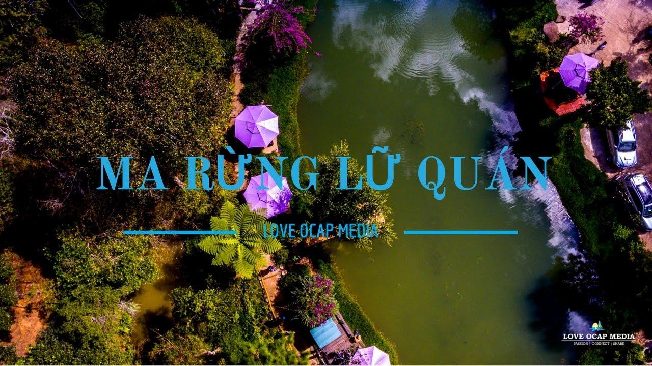 Mê hồ Ma Rừng Lữ Quán | Du lịch Đà Lạt | Sunnydoan