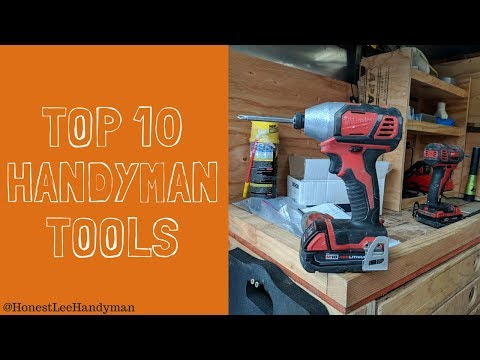 10 Must Have Tools for Every Handyman
