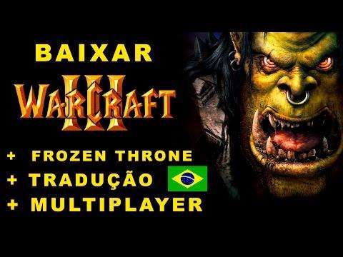 WARCRAFT III + FROZEN THRONE BAIXAR  MULTIPLAYER + TRADUÇÃO