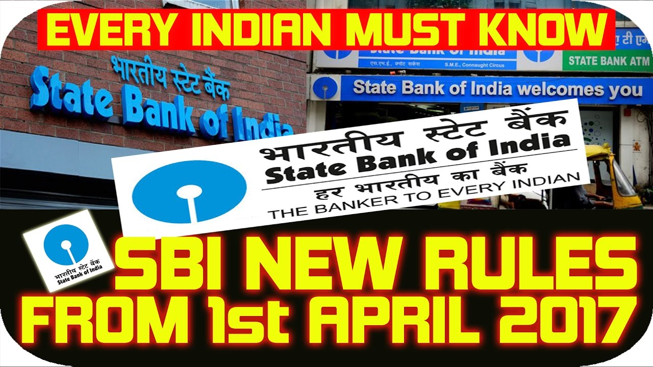 Sbi state bank of india new rules from 1st april 2017 explained sbi state bank of india new rules from 1st april 2017 explained in details hindi must watch biocorpaavc Images