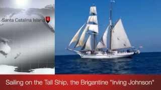 Sailing on the brigatine tall ship Irving Johnson - KE6RJ