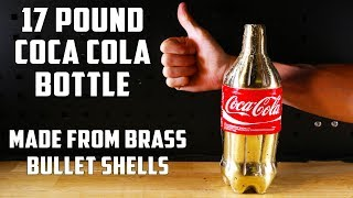 Casting a Solid Brass Coca-Cola Bottle from empty bullet shells