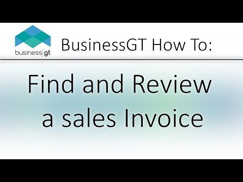 Business GT Walkthrough: Find and Review a Sales Invoice