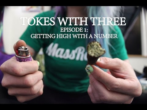 Tokes with Three - Episode 1: Getting High with a Number
