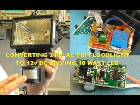 Scullcom Hobby Electronics #13 - Convert 240v AC PIR Floodlight to 12v DC LED