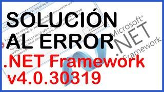 Solución al Error de inicializacion de .NET Framework v4.0.30319