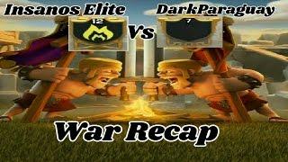 [Insanos Elite] vs [DarkParaguay]::War RecapTH11-TH9 Attacks-Visitando clans [Clash Of clans 2017]