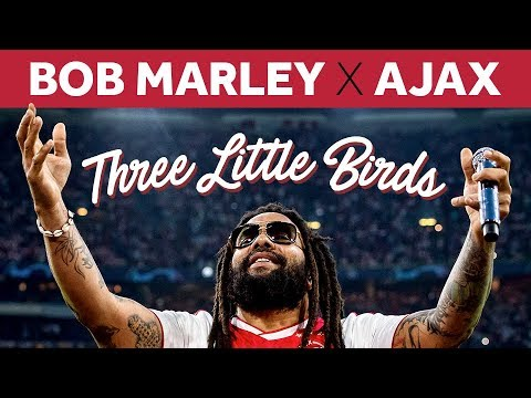 Three Little Birds and AFC Ajax: How Bob Marley's Song Became an Anthem in Amsterdam