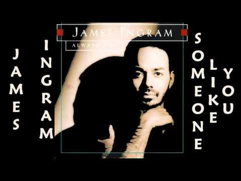 James Ingram - Someone Like You  1993