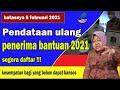 - PENDATAAN PENERIMA BANTUAN 2021 BATASNYA 5 FEBRUARI