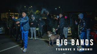 T Suarve x Smmunii | Big Bands (Official Music Video)