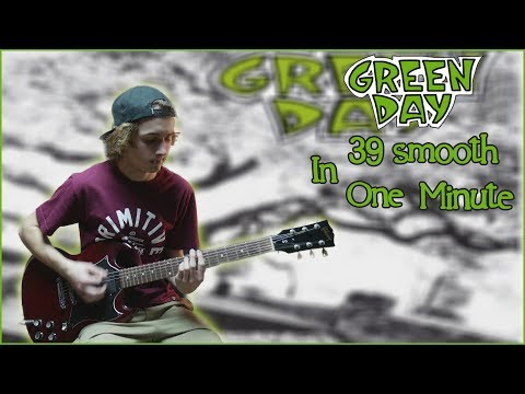 Green Day - 39 Smooth in One Minute (GuitarMedley)
