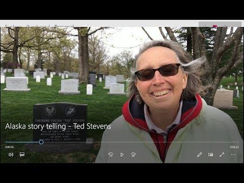 Alaska story telling - Ted Stevens