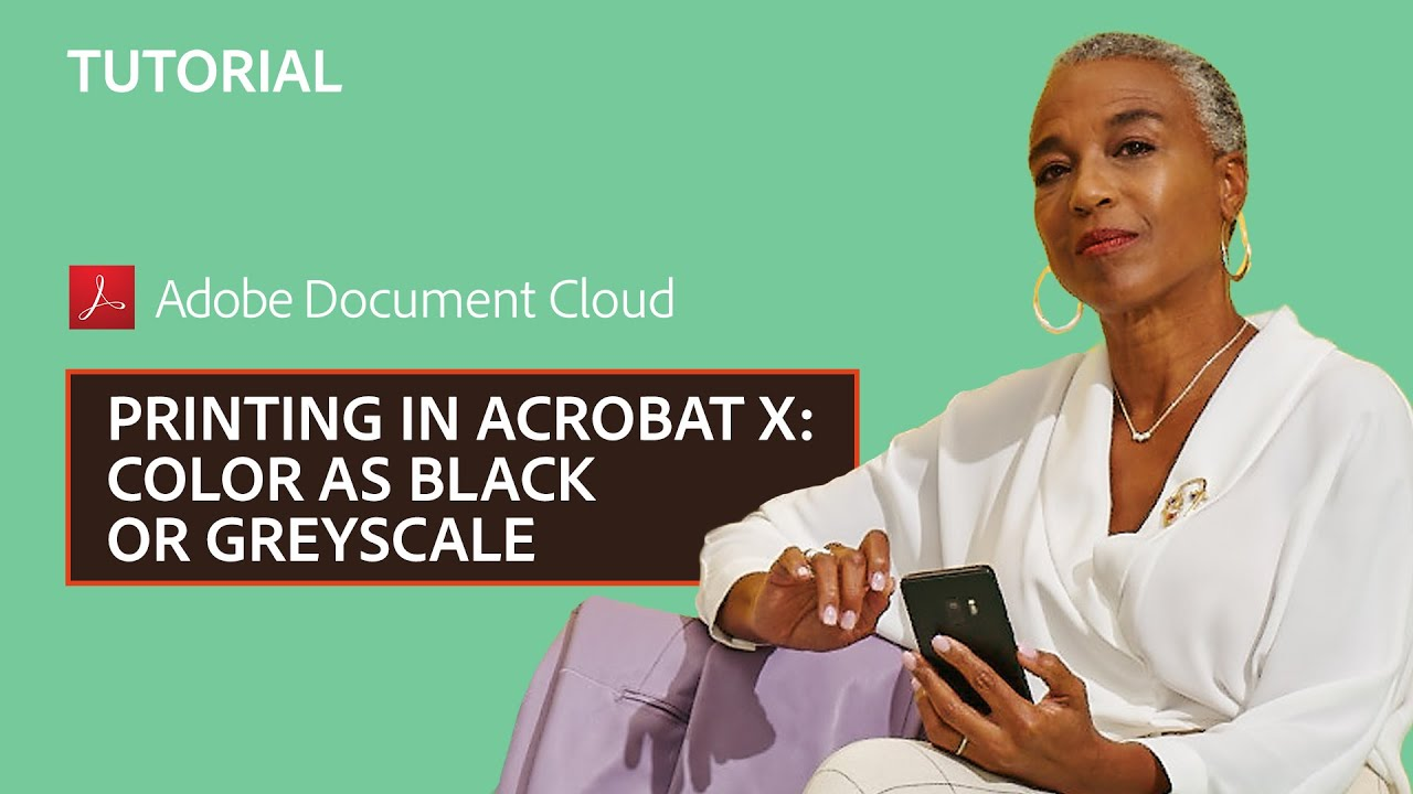 Printing In Acrobat X Color As Black Or Greyscale
