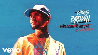 Chris Brown - Welcome To My Life (Audio) ft. Cal Scruby
