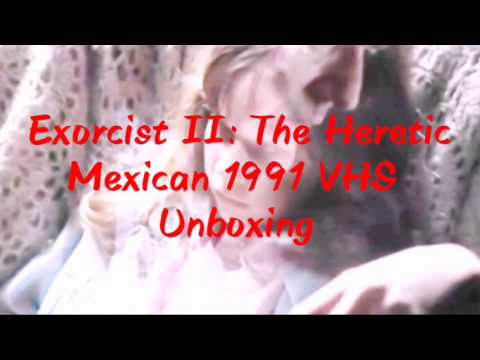 Exorcista II: El Hereje (Mexican 1991 VHS By Videovisa) (Unboxing)
