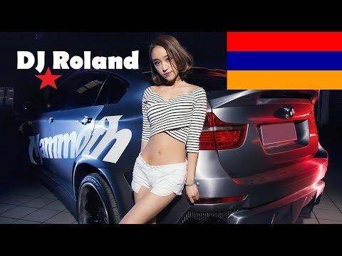 Армянские Песни 2019 ★DJ Roland★ Mix